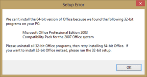 """MS Office: Fix """"Setup Error – We can't install the 64 bit version of Office"""" Error"""