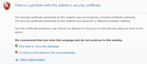 IE: Bypass \u201cThere is a problem with this website\u0027s security