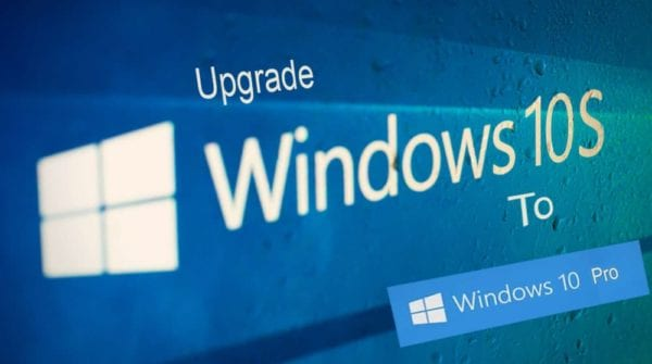 How to Upgrade Windows 10 S to Windows 10 Pro