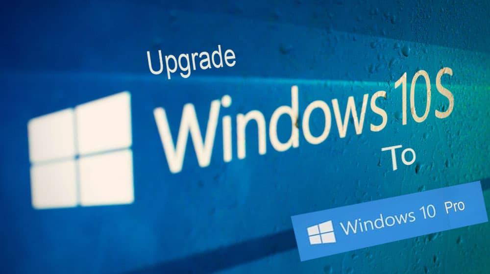 Upgrade Windows 10 S To Windows 10 Pro