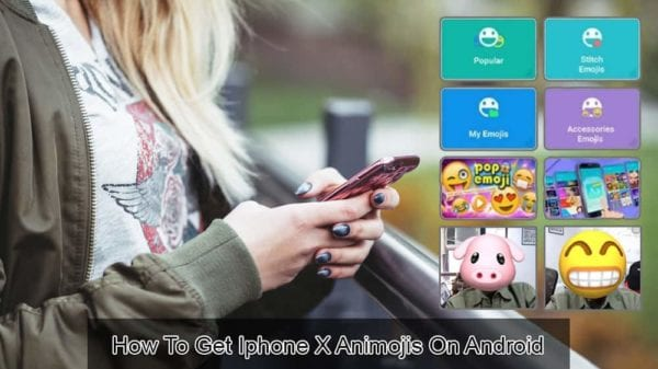 How to Get iPhone X Animojis on Android