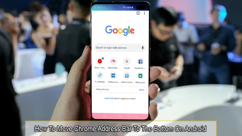 How to Move Chrome Address Bar to the Bottom on Android
