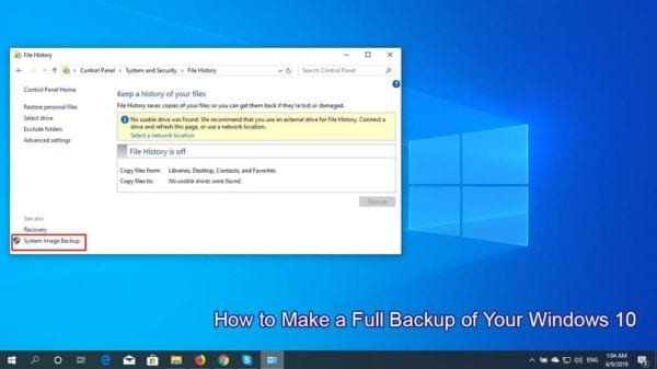 How to Make a Full Backup of Your Windows 10