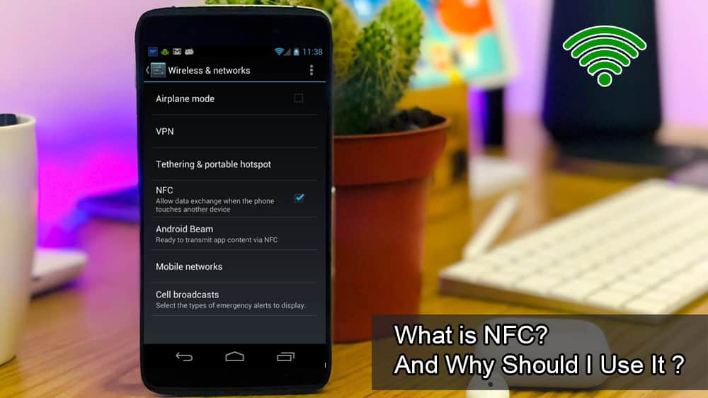What is NFC, and Why Should I Use It?