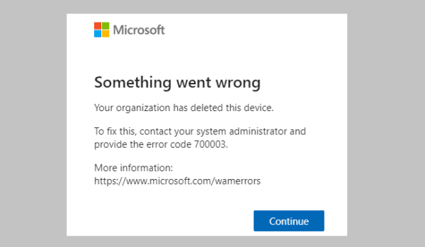 Fix Office 365 Error 70003: Your Organization Has Deleted This Device