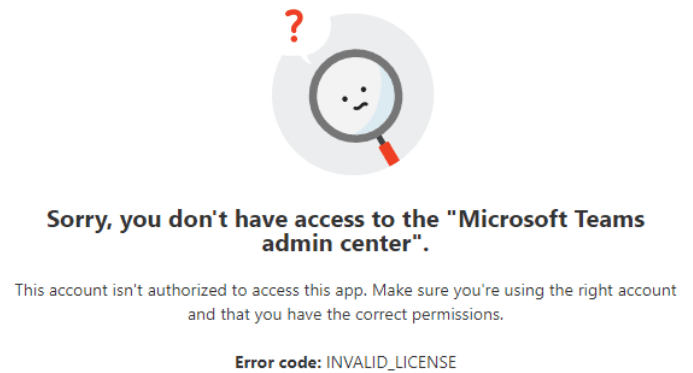 you don't have access to the Teams Admin Center