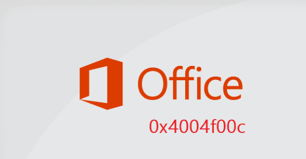 fix-microsoft-office-error-0x4004f00c