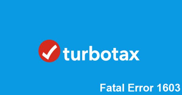 Fix: Fatal Error 1603 When Trying to Update TurboTax