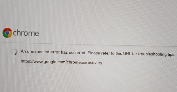 Chromebook: An Unexpected Error Has Occurred